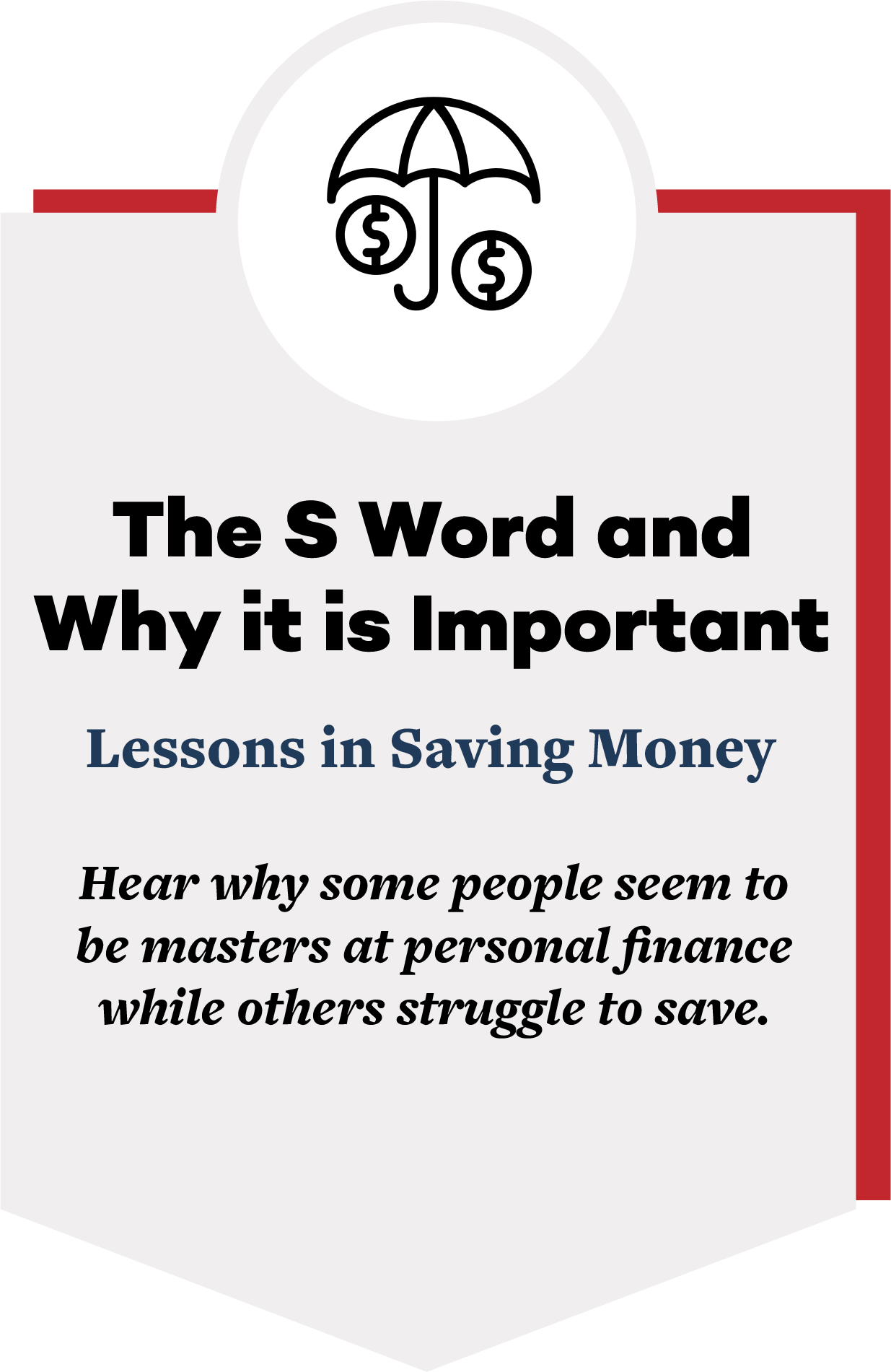 Invite Obu Ramaraj to speak on Money Mindset - The S word and why it is important. Lessons in saving money.