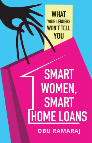 Smart Women Smart Home Loans by Obu Ramaraj Book cover - What your lenders wont tell you